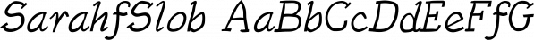 SarahfSlob font family by Ingrimayne Type