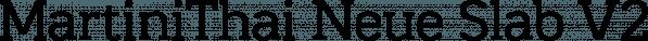 MartiniThai Neue Slab V2 font family by Deltatype