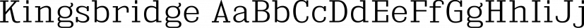 Kingsbridge font family by Typodermic Fonts Inc.