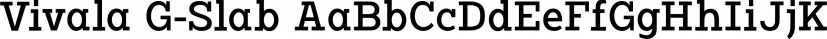 Vivala G-Slab font family by Johannes Hoffmann