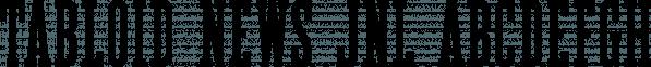 Tabloid News JNL font family by Jeff Levine Fonts