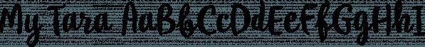 My Tara font family by Posterizer KG