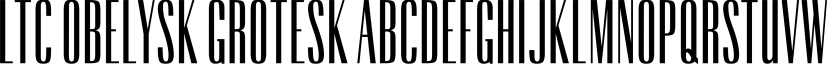 LTC Obelysk Grotesk font family by P22 Type Foundry
