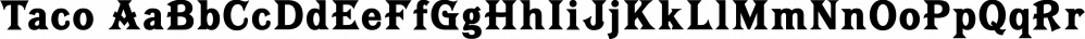 Taco font family by FontMesa