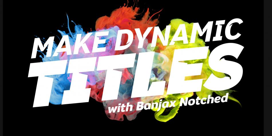 Download Banjax Notched Font Family
